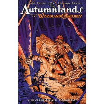 Autumnlands Vol. 2 : Woodland Creatures TP