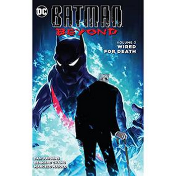 Batman Beyond Vol. 3 : Wired For Death TP