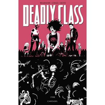 Deadly Class Vol. 5 : 1988 Carousel TP