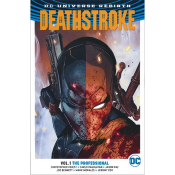 Deathstroke Vol. 1 : The Professional TP (Rebirth)