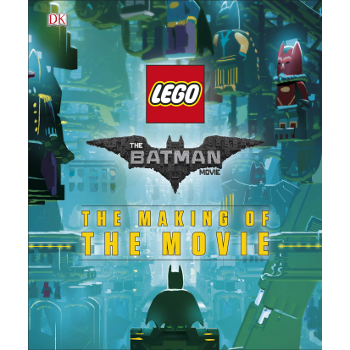 Lego Batman Movie : Making of the Movie (O)HC