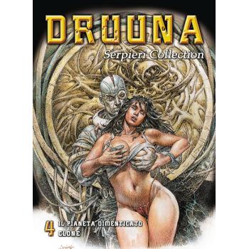 Serpieri Collection Vol. 4 : Druuna - Forgotten Planet... (O)HC
