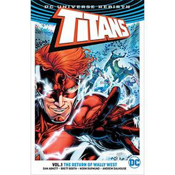 Titans Vol. 1 : Return of Wally West TP (Rebirth)