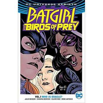 Batgirl & Birds of Prey Vol. 1 : Who is Oracle TP (Rebirth)