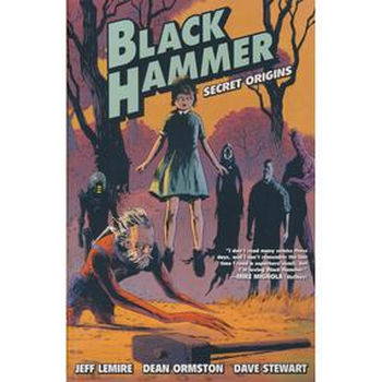 Black Hammer Vol. 1 : Secret Origins TP