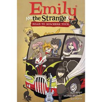 Emily and the Strangers Vol. 3 : Road To Nowhere Tour HC