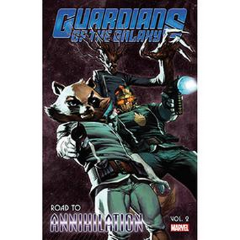Guardians of the Galaxy : Road to Annihilation Vol. 2 TP