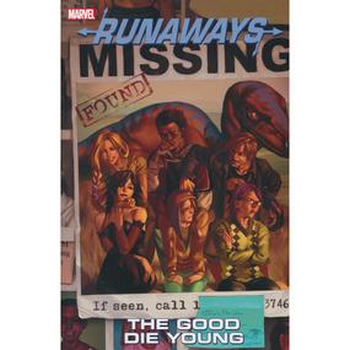 Runaways Vol. 3 : Good Die Young TP