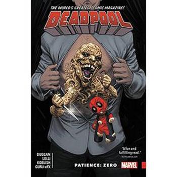Deadpool ( 2015 ) Vol. 6 : Patience Zero TP