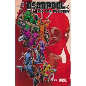 Deadpool & Mercs For Money Vol. 2 : IVX TP