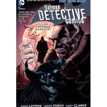FC17 Detective Comics Vol. 03 TP (New 52) -Signed