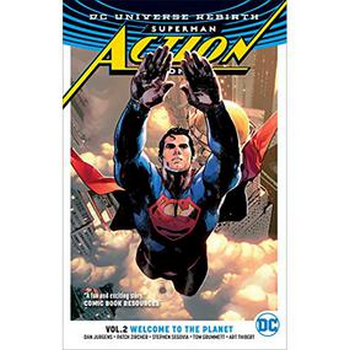 Superman Action Comics Vol. 2 : Welcome To Planet TP (Rebirth)