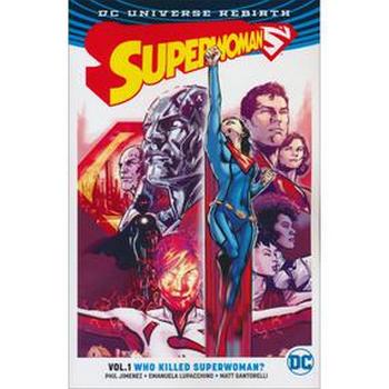 Superwoman Vol. 1 : Who Killed Superwoman TP (Rebirth)