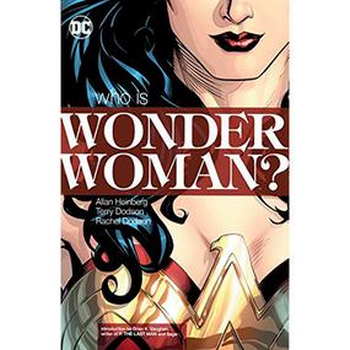 Wonder Woman : Who is Wonder Woman TP