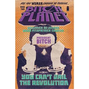 Bitch Planet Vol. 2 : President Bitch TP