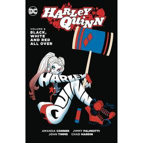 Harley Quinn Vol. 6 : Black, White and Red All Over TP