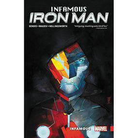 Infamous Iron Man Vol. 1 : Infamous TP