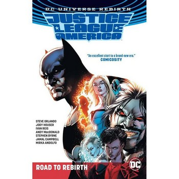Justice League of America : Road to Rebirth TP