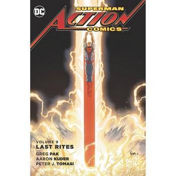 Superman : Action Comics Vol. 9 : Last Rites TP