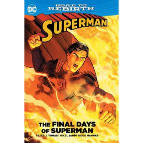 Superman : Final Days of Superman TP