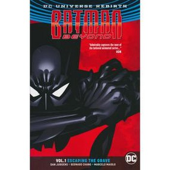 Batman Beyond Vol. 1 : Escaping The Grave TP (Rebirth)
