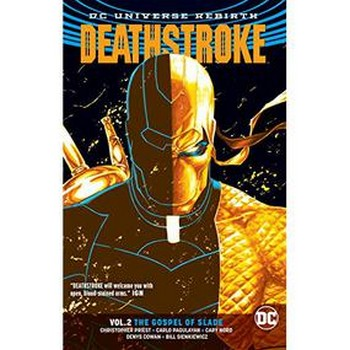 Deathstroke Vol. 2 : Gospel of Slade TP (Rebirth)