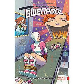 Gwenpool Vol. 3 : Totally in Continuity TP