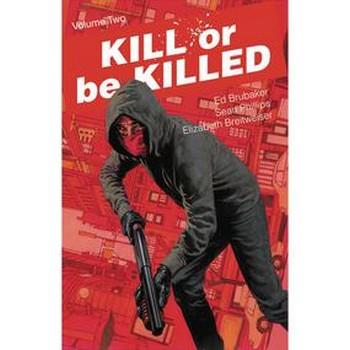 Kill Or Be Killed Vol. 2 TP