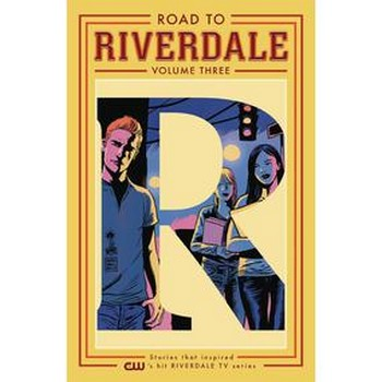 Road To Riverdale Vol. 3 TP