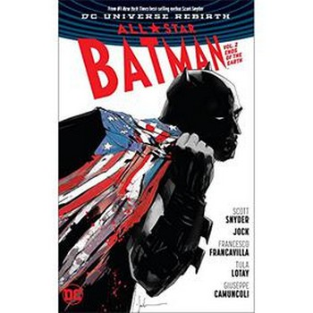 All Star Batman Vol. 2 : Ends of the Earth HC