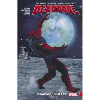 Deadpool ( 2015 ) Vol. 9 : Deadpool in Space TP
