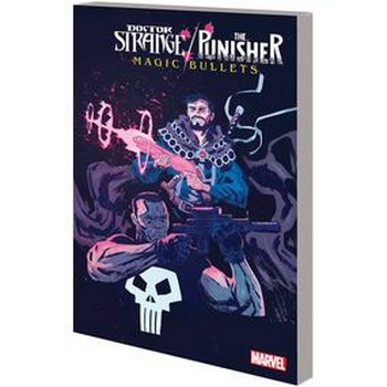 Doctor Strange/Punisher : Magic Bullets TP