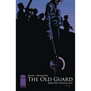 Old Guard Vol. 1 : Opening Fire TP