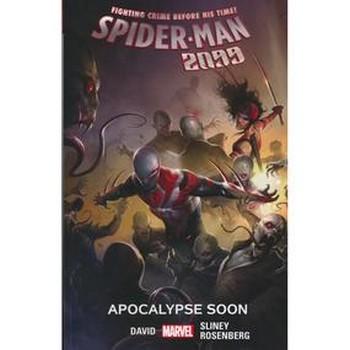 Spider-Man 2099 Vol. 6 : Apocalypse Soon TP