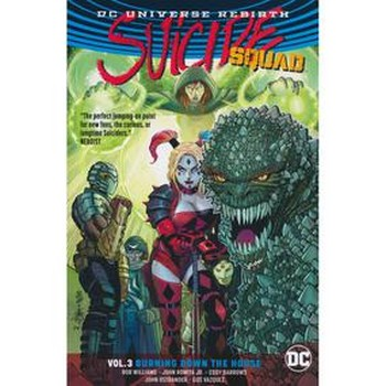 Suicide Squad Vol. 3 : Burning Down The House TP (Rebirth)