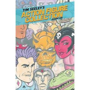 Tim Seeley's Action Figure Collection Vol. 1 TP