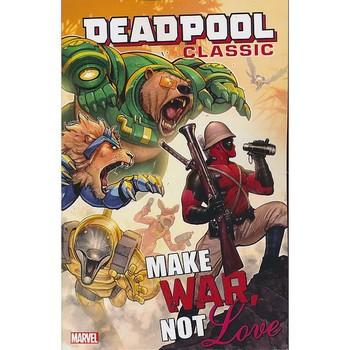 Deadpool Classic Vol. 19 : Make War Not Love TP