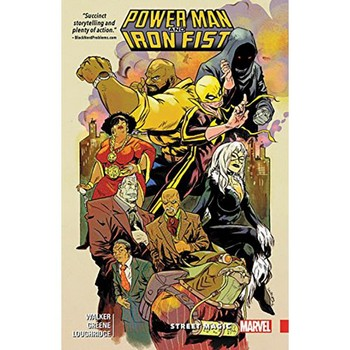 Power Man and Iron Fist Vol. 3 : Street Magic TP