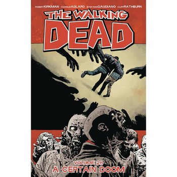 Walking Dead Vol. 28 : A Certain Doom TP