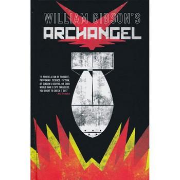 William Gibson's Archangel HC