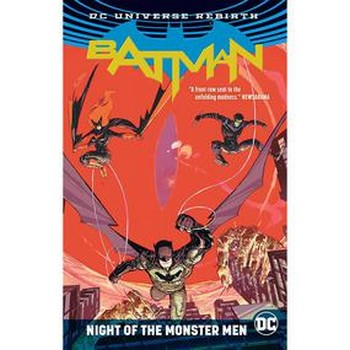 Batman : Night of the Monster Men TP (Rebirth)