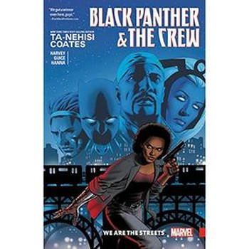 Black Panther & Crew Vol. 1 : We Are The Streets TP