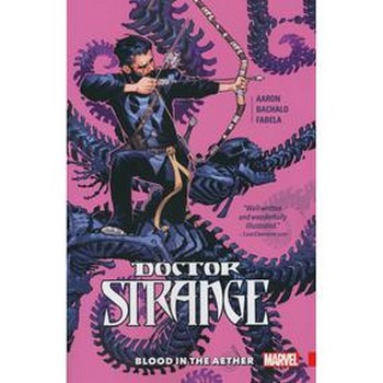 Doctor Strange Vol. 3 : Blood in the Aether TP