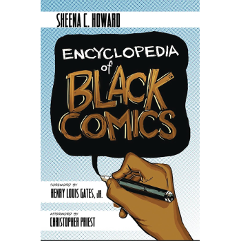 Encyclopedia of Black Comics SC