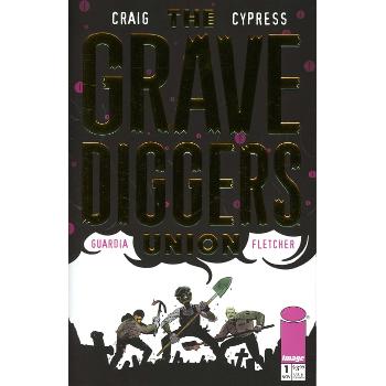 Grave Diggers Union #1 Retailer Appreciation Variant