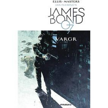 James Bond Vol. 1 : VARGR TP
