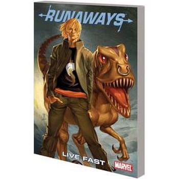 Runaways Vol. 7 : Live Fast TP
