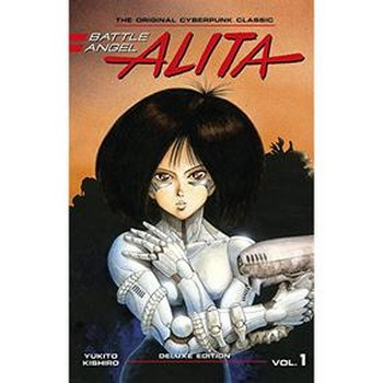 Battle Angel Alita : Deluxe Edition Vol. 1 HC