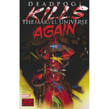 Deadpool Kills The Marvel Universe Again TP