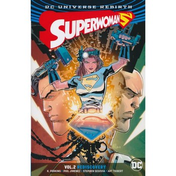 Superwoman Vol. 2 : Rediscovery TP (Rebirth)